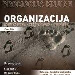 """U utorak promocija knjige Fuada Šišića """"ORGANIZACIJA struktura – vrijednost – znanje"""""""