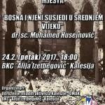 """U petak predavanje dr. sc. Muhameda Husejnovića """"Bosna i njeni susjedi u srednjem vijeku"""""""