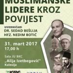 U petak tribina o životu Salahudina Ejubije, Mehmeda II Fatiha, Nedžmettina Erbakana, Alije Izetbegovića, Hasana el-Benna, Mustafe Busuladžića, Mehmeda Handžića…